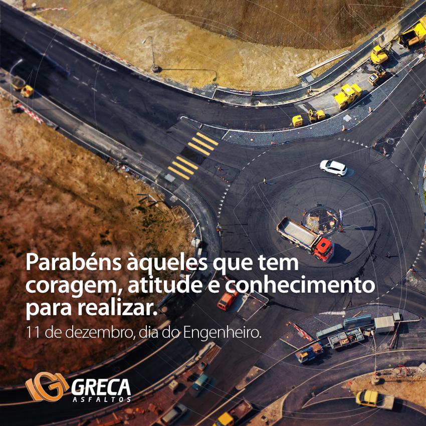Dia do Engenheiro - GRECA Distribuidora do Asfaltos